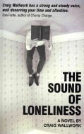 The Sound of Loneliness (Paperback)