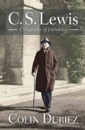 C. S. Lewis: A biography of friendship (Paperback)