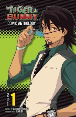 Tiger & Bunny Comic Anthology 1: 2-in-1 (Paperback)