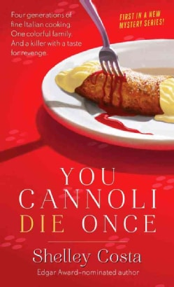 You Cannoli Die Once (Paperback)