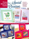 Cross Stitched Cards for Special Occasions: Creative Designs for Birthdays, Holidays, and More (Paperback)