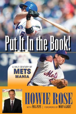 Put It in the Book!: A Half-Century of Mets Mania (Hardcover)