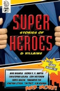 Super Stories of Heroes & Villains 1 (Paperback)