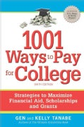 1001 Ways to Pay for College (Paperback)