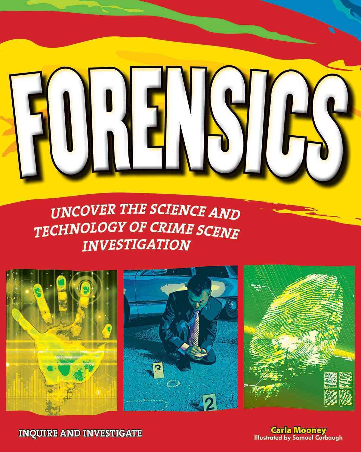 Forensics: Uncover the Science and Technology of Crime Scene Investigation (Paperback)