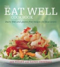 The Eat Well Cookbook (Paperback)