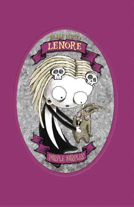 Roman Dirge's Lenore: Purple Nurples (Hardcover)