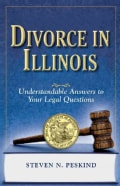 Divorce in Illinois: The Legal Process, Your Rights, and What to Expect (Paperback)