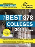 The Princeton Review The Best 378 Colleges, 2014 (Paperback)