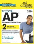The Princeton Review Cracking the AP European History Exam 2014 (Paperback)