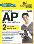 The Princeton Review Cracking the AP U.S. History Exam 2014 (Paperback)