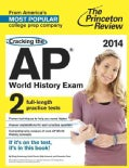 Princeton Review Cracking the AP World History Exam, 2014 (Paperback)