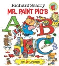 Richard Scarry Mr. Paint Pig's ABC's (Board book)
