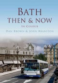 Bath Then & Now (Paperback)
