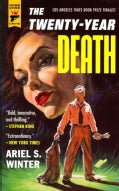 The Twenty-Year Death (Paperback)