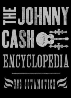 The Johnny Cash Encyclopedia (Hardcover)