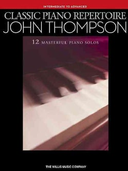 John Thompson: Intermediate to Advanced Level (Paperback)