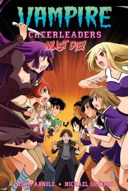 Vampire Cheerleaders Must Die! (Paperback)