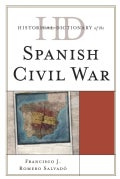 Historical Dictionary of the Spanish Civil War (Hardcover)
