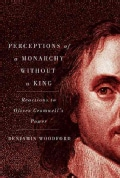 Perceptions of a Monarchy Without a King: Reactions to Oliver Cromwell's Power (Hardcover)