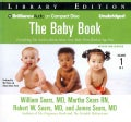 The Baby Book: Everything You Need to Know About Your Baby from Birth to Age Two: Library Edition (CD-Audio)