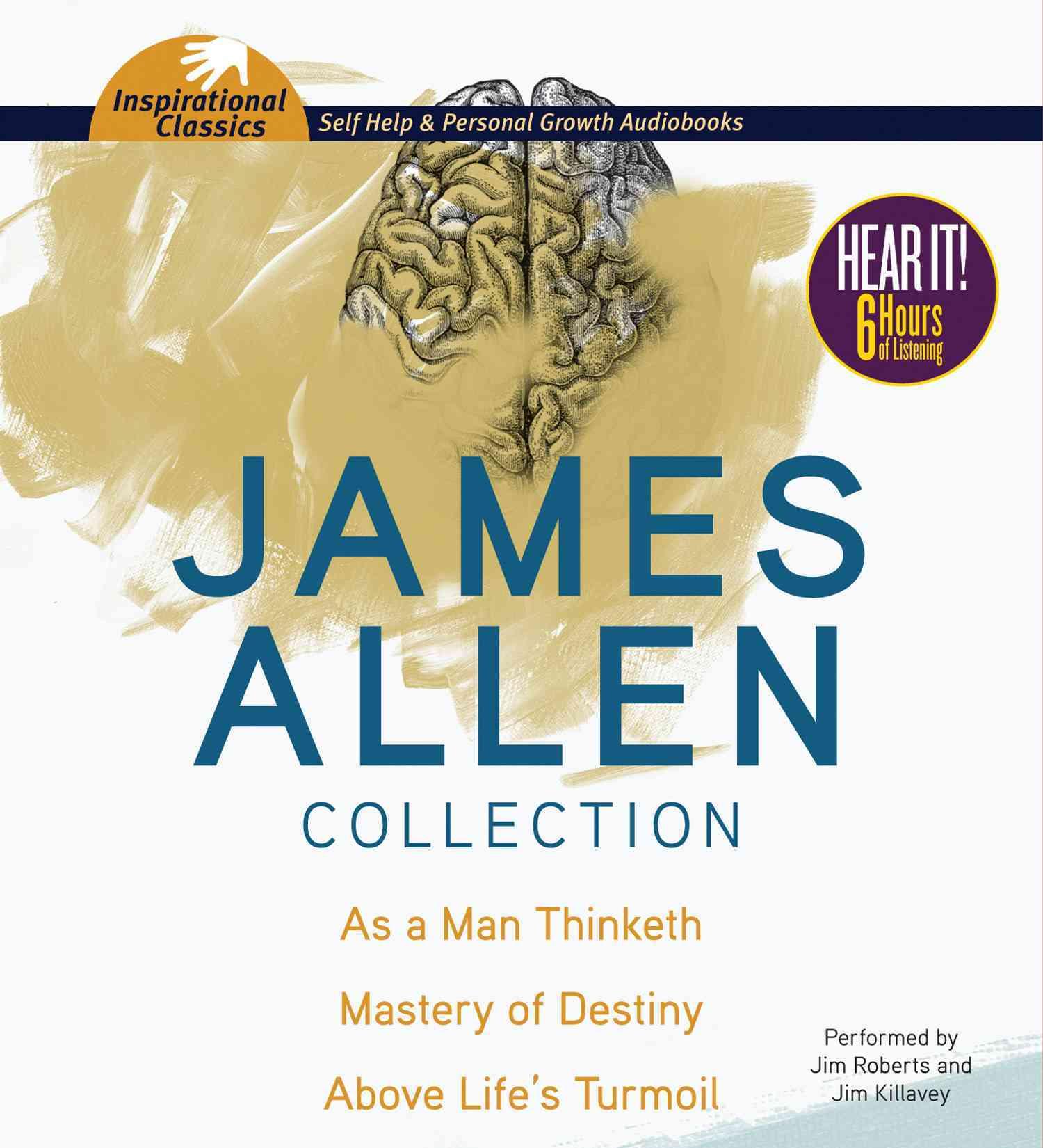 James Allen Collection: As a Man Thinketh / Mastery of Destiny / Above Life's Turmoil (CD-Audio)