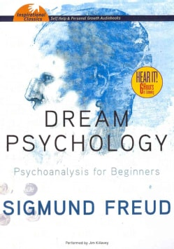 Dream Psychology: Psychoanalysis for Beginners (CD-Audio)