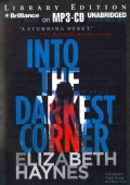 Into the Darkest Corner: Library Edition (CD-Audio)