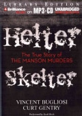 Helter Skelter: The True Story of the Manson Murders: Library Edition (CD-Audio)