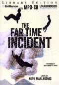 The Far Time Incident: Library Edition (CD-Audio)