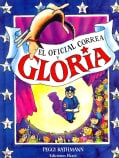 El Oficial Correa y Gloria / Officer Buckle and Gloria (Hardcover)
