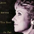 Anne Murray - Best...So Far