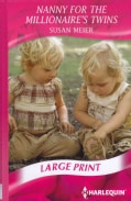 Nanny for the Millionaire's Twins (Hardcover)