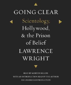 Going Clear: Scientology, Hollywood, & the Prison of Belief (CD-Audio)
