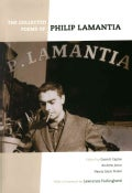 The Collected Poems of Philip Lamantia (Hardcover)