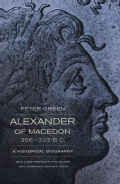 Alexander of Macedon, 356-323 B.C.: A Historical Biography (Paperback)