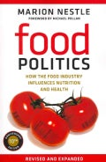 Food Politics: How the Food Industry Influences Nutrition and Health (Paperback)