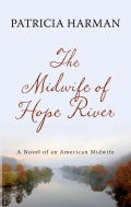 The Midwife of Hope River (Hardcover)