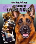 21st Century Security Dogs (Hardcover)