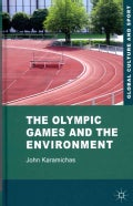 The Olympic Games and the Environment (Hardcover)
