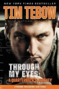Through My Eyes: A Quarterback's Journey (Paperback)