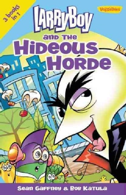 LarryBoy and the Hideous Horde (Paperback)