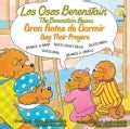 Los osos Berenstain oran antes de dormir / The Berenstain Bears Say Their Prayers (Paperback)