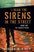I Hear the Sirens in the Street (Paperback)