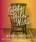 The Twelve Tribes of Hattie (CD-Audio)