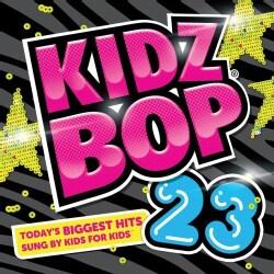 Kidz Bop Kids - Kidz Bop 23