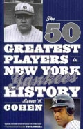 The 50 Greatest Players in New York Yankees History (Paperback)