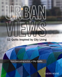 Urban Views: 12 Quilts Inspired by City Living (Paperback)