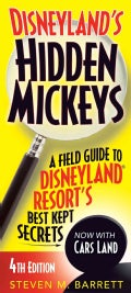 Disneyland's Hidden Mickeys: A Field Guide to Disneyland Resort's Best Kept Secrets (Paperback)