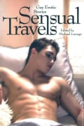 Sensual Travels: Gay Erotic Stories (Paperback)